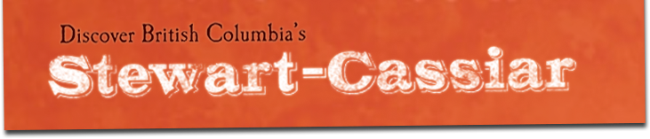 Discover British Columbia's Stewart-Cassiar